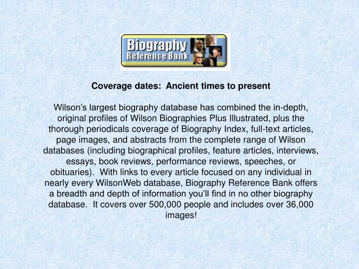 Coverage dates:  Ancient times to present