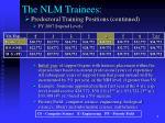 the nlm trainees1