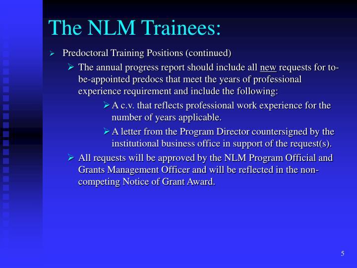The NLM Trainees:
