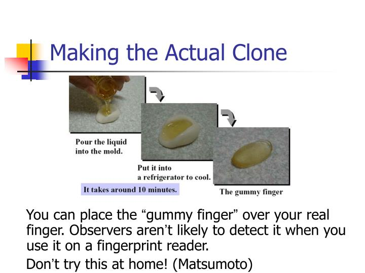 Making the Actual Clone