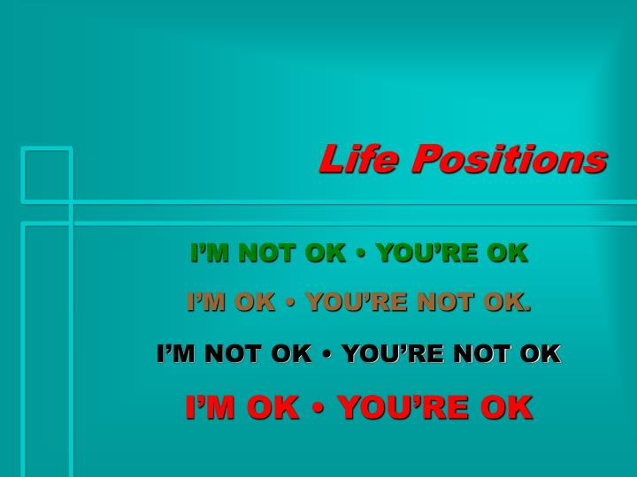 Life Positions