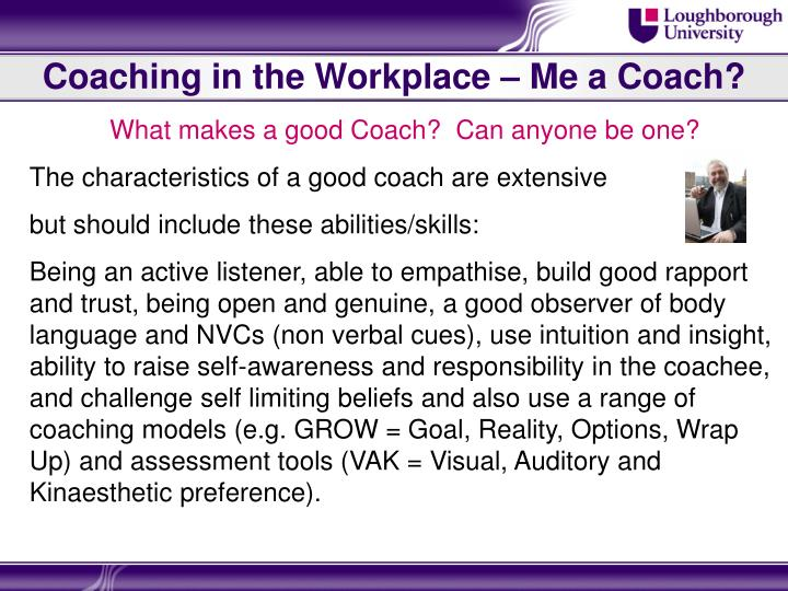 Coaching in the Workplace – Me a Coach?