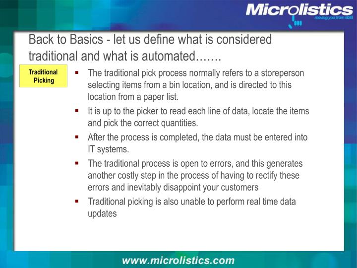 Back to Basics - let us define what is considered traditional and what is automated…….