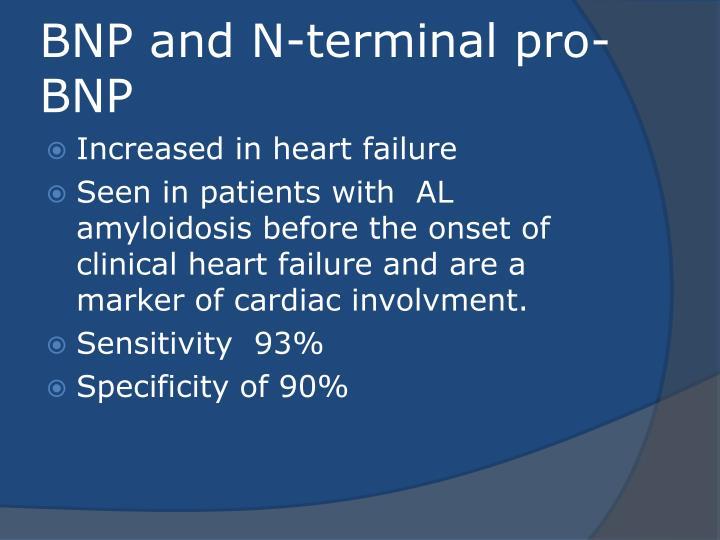 BNP and N-terminal pro-BNP