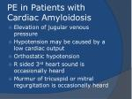 pe in patients with cardiac amyloidosis