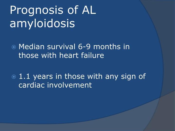 Prognosis of AL amyloidosis