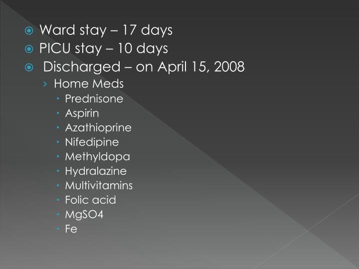 Ward stay – 17 days