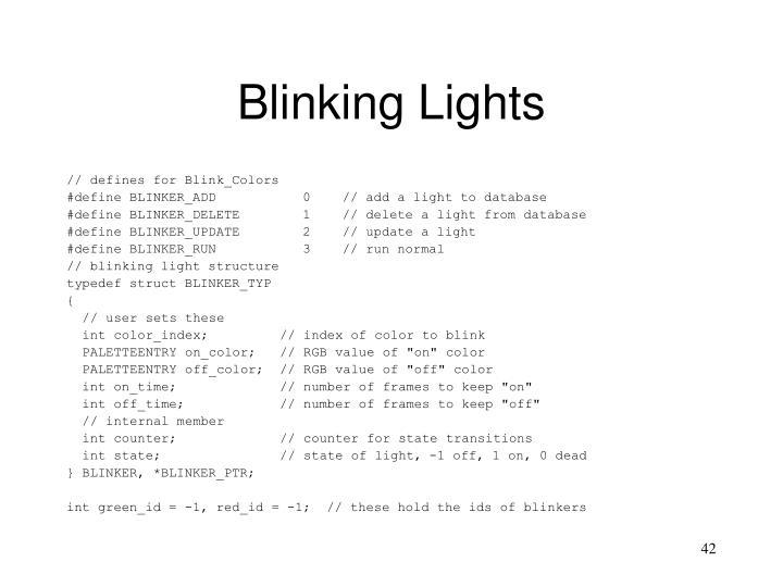 Blinking Lights