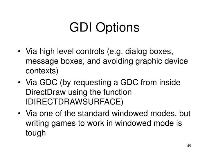 GDI Options