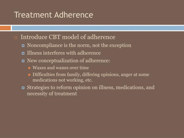 Treatment Adherence