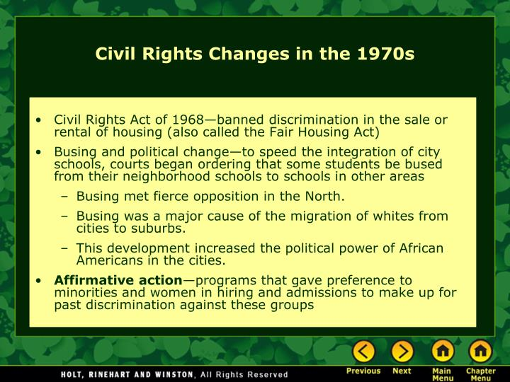 Civil Rights Act of 1968—banned discrimination in the sale or rental of housing (also called the Fair Housing Act)