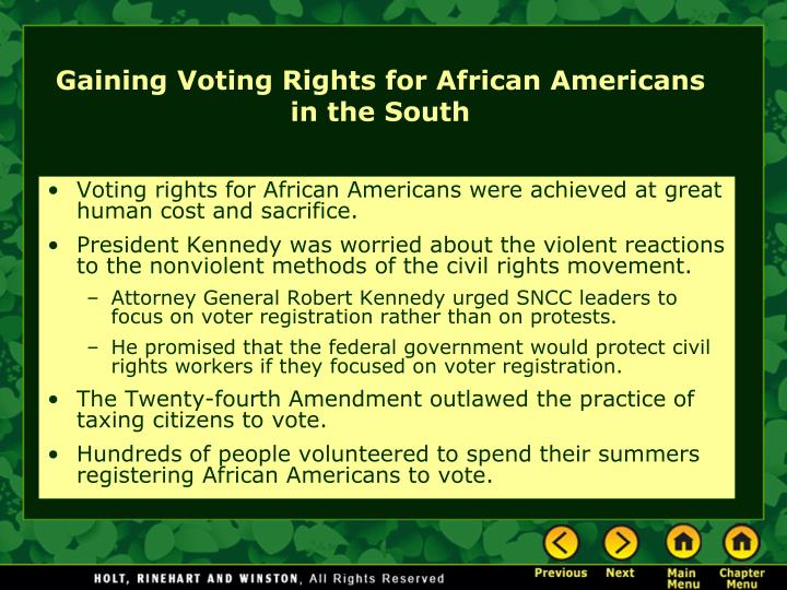 Voting rights for African Americans were achieved at great human cost and sacrifice.