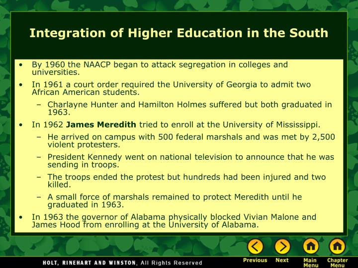 By 1960 the NAACP began to attack segregation in colleges and universities.