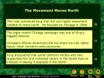 the movement moves north
