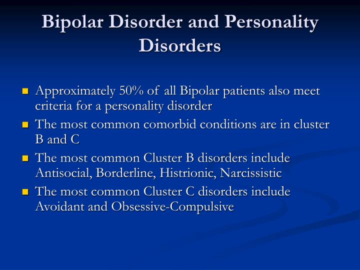 Bipolar Disorder and Personality Disorders