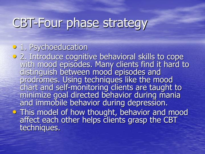 CBT-Four phase strategy