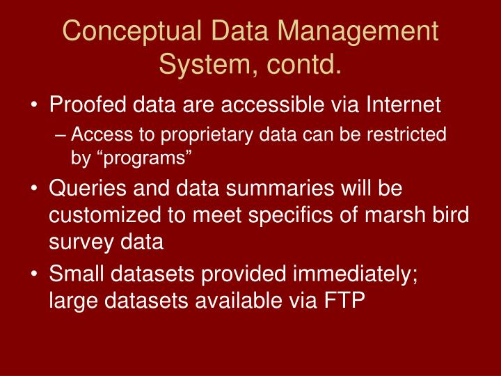 Conceptual Data Management System, contd.