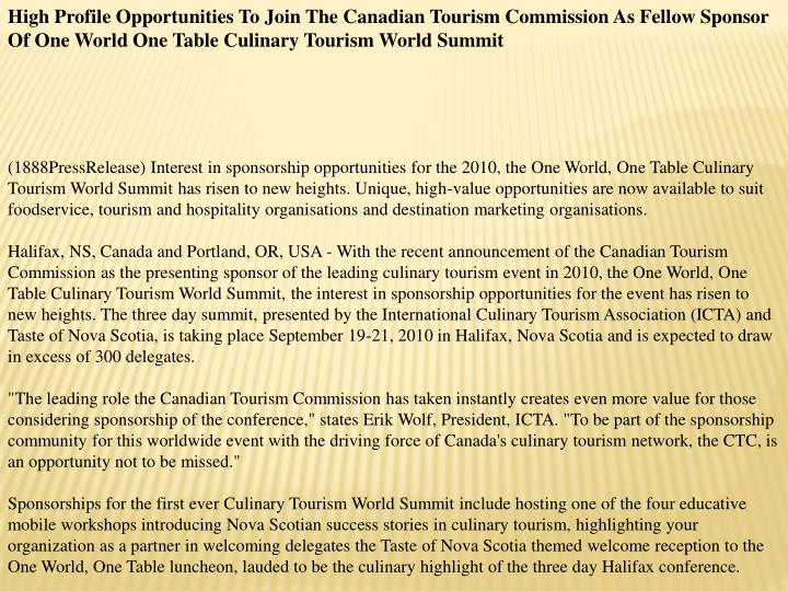 High Profile Opportunities To Join The Canadian Tourism Commission As Fellow Sponsor Of One World On...