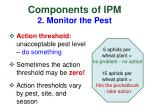 components of ipm 2 monitor the pest1