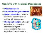 concerns with pesticide dependence