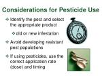 considerations for pesticide use