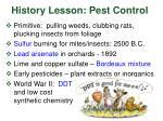 history lesson pest control