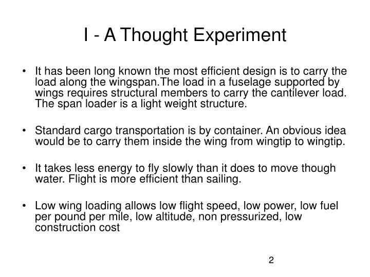 I - A Thought Experiment