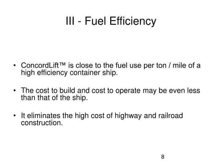 III - Fuel Efficiency
