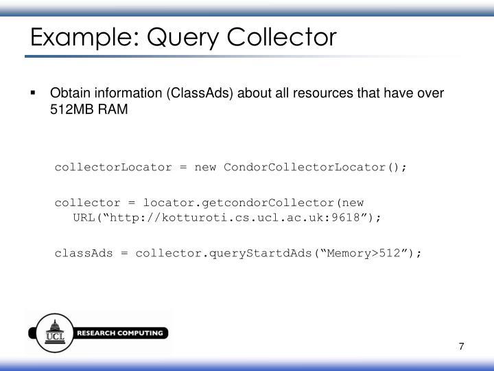 Example: Query Collector
