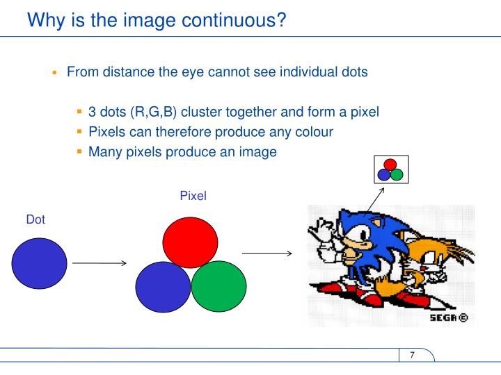 From distance the eye cannot see individual dots