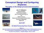 conceptual design and configuring airplanes thoughts on the design process and innovation