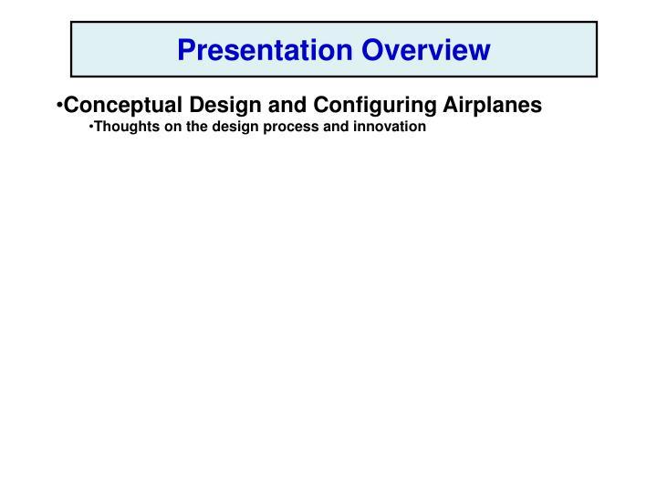 Presentation Overview
