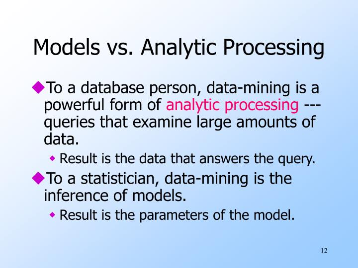 Models vs. Analytic Processing