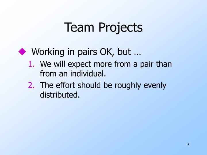 Team Projects