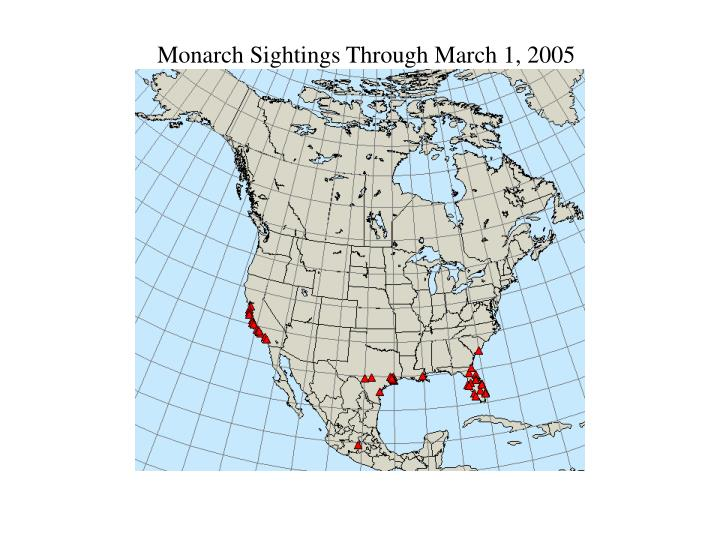 Monarch Sightings Through March 1, 2005