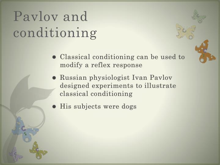 Pavlov and conditioning