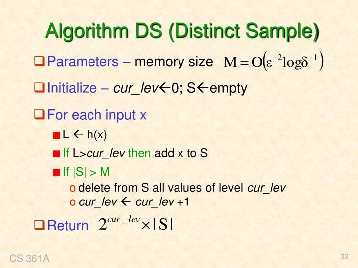 Algorithm DS (Distinct Sample)