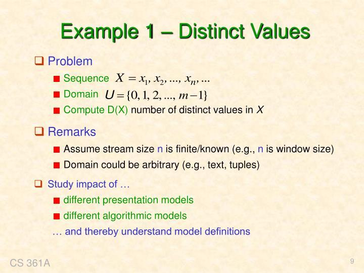 Example 1 – Distinct Values