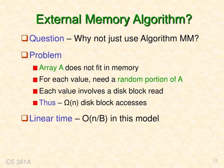 External Memory Algorithm?