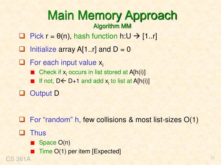 Main Memory Approach