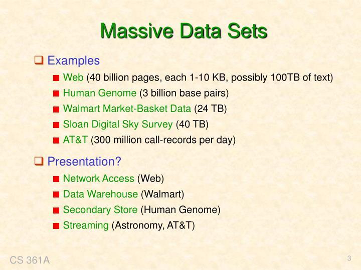 Massive Data Sets