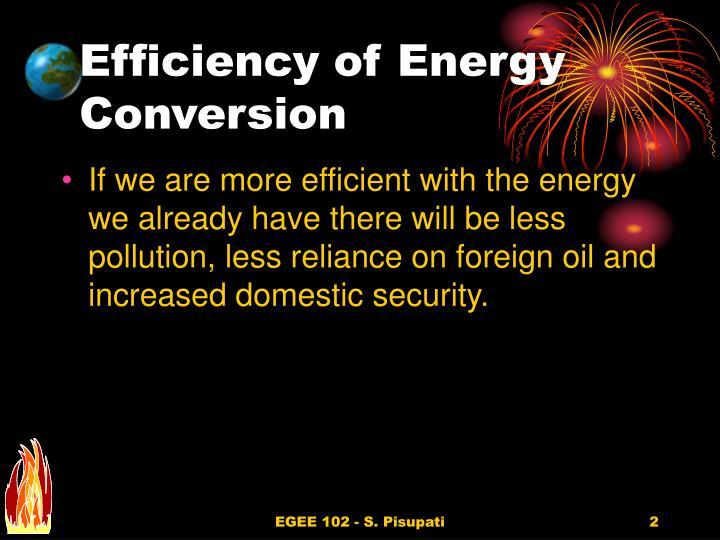 Efficiency of Energy Conversion