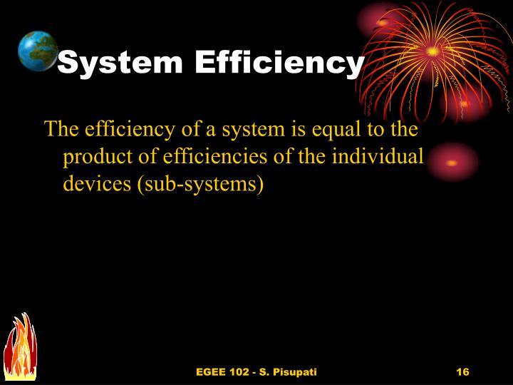 System Efficiency