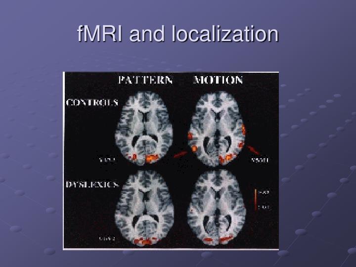 fMRI and localization