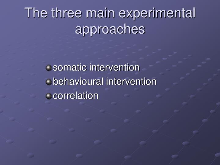 The three main experimental approaches