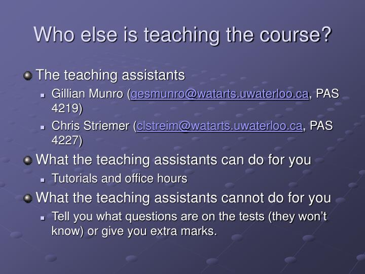 Who else is teaching the course?