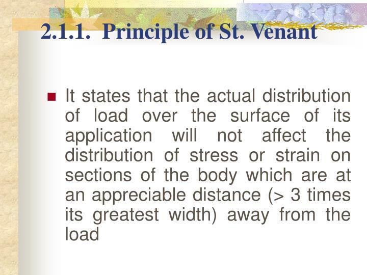 2.1.1.  Principle of St. Venant