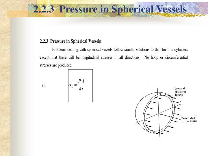 2.2.3  Pressure in Spherical Vessels
