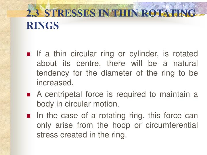 2.3  STRESSES IN THIN ROTATING RINGS