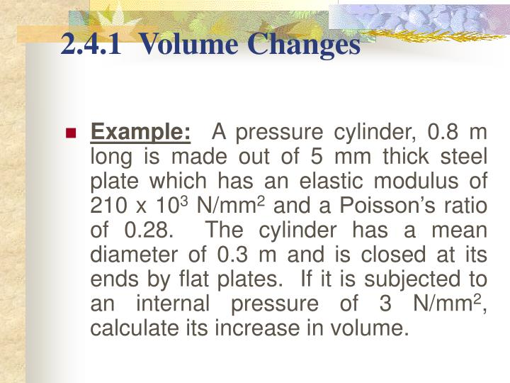 2.4.1  Volume Changes